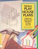 Fabulous Play House Plans