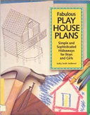 Fabulous Play House Plans Book