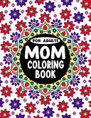 MOM Coloring Book for Adults