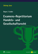 Examens-Repetitorium Handels- und Gesellschaftsrecht