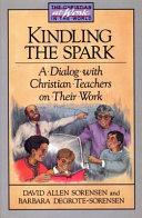 Kindling the Spark
