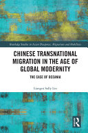 Pdf Chinese Transnational Migration in the Age of Global Modernity Telecharger
