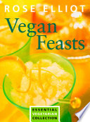 Vegan Feasts  Essential Vegetarian Collection