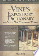 Vine's Expository Dictionary of the Old and New Testament Words