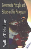 Governmental Principles And Statutes On Child Pornography