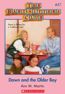 The Baby Sitters Club  37  Dawn and the Older Boy