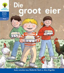 Books - Oxford Storieboom Klanke Graad 1 Leesboek 15: Die groot eier (Fiksie) | ISBN 9780190420574
