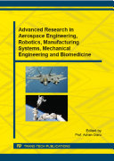 Advanced Research in Aerospace Engineering  Robotics  Manufacturing Systems  Mechanical Engineering and Biomedicine