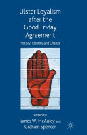 Pdf Ulster Loyalism after the Good Friday Agreement Telecharger