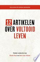 12 Artikelen Over Voltooid Leven