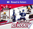 Let s Play Ice Hockey  Book