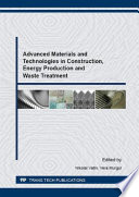 Advanced Materials And Technologies In Construction Energy Production And Waste Treatment Book PDF
