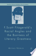 F Scott Fitzgerald S Racial Angles And The Business Of Literary Greatness