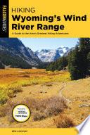 Hiking Wyoming s Wind River Range