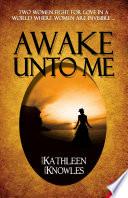 Awake Unto Me