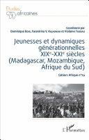 Jeunesses et dynamiques générationnelles XIXe-XXIe siècles (Madagascar, Mozambique, Afrique du Sud) [Pdf/ePub] eBook