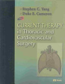 Current Therapy in Thoracic and Cardiovascular Surgery