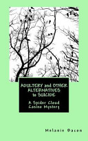 Adultery and Other Alternatives to Suicide
