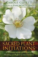 Sacred Plant Initiations Pdf/ePub eBook