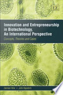 Innovation and Entrepreneurship in Biotechnology  an International Perspective