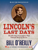 Lincoln's Last Days