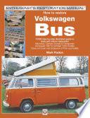 How To Restore Volkswagen Bus