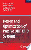 Design and Optimization of Passive UHF RFID Systems Book