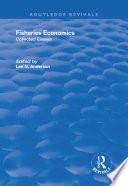 Fisheries Economics  Volume I Book
