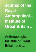 Journal of the Royal Anthropological Institute of Great Britain and Ireland