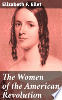 The Women of the American Revolution Book