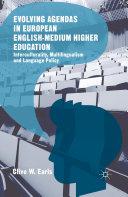 Evolving Agendas in European English Medium Higher Education