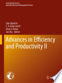 Advances in Efficiency and Productivity II