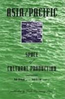 Asia Pacific As Space Of Cultural Production