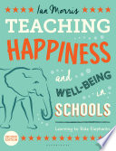 Teaching Happiness and Well Being in Schools  Second edition