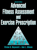 Advanced Fitness Assessment and Exercise Prescription 7th Edition Book