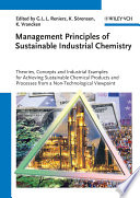 Management Principles of Sustainable Industrial Chemistry