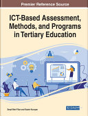 ICT Based Assessment  Methods  and Programs in Tertiary Education
