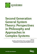 General System Theory  Perspectives in Philosophy and Approaches in Complex Systems