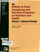 Effects of Food Assistance and Nutrition Programs on Nutrition and Health