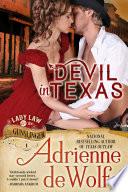 Devil In Texas  Lady Law   The Gunslinger  Book 1