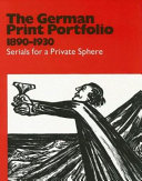 The German print portfolio, 1890-1930