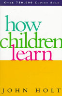 How Children Learn Book