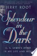 Splendour in the Dark