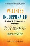 Wellness Incorporated