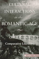Cultural Interactions in the Romantic Age