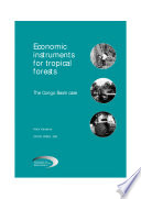 Economic Instruments For Tropical Forests The Congo Basin Case