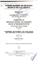 Watershed Management and Fish Hatchery Practices in the Pacific Northwest Book