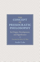 The Concept of Presocratic Philosophy