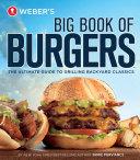 Weber's Big Book of Burgers Pdf/ePub eBook
