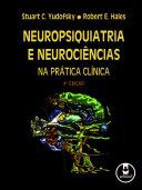 Neuropsiquiatria e Neurociências na Prática Clínica